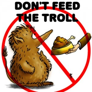 Do not feed the troll - 04